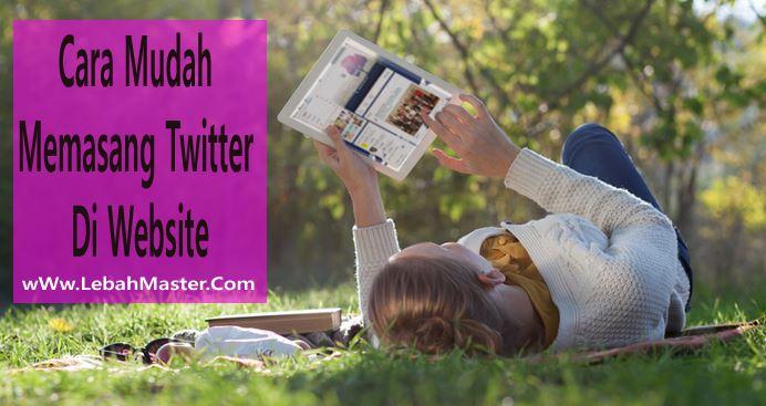 Cara Memasang Twitter Di Website
