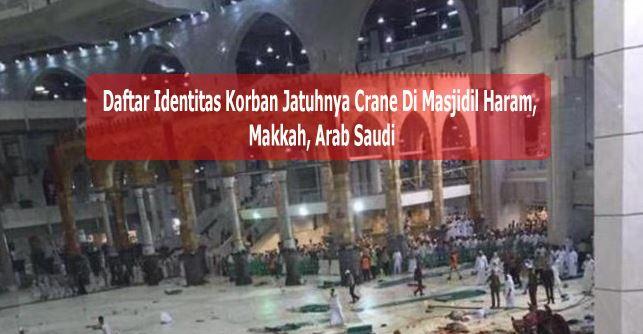Daftar Identitas Korban Jatuhnya Crane Di Masjidil Haram Jemaah Haji Asal Indonesia