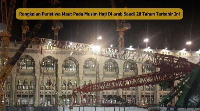 Peristiwa Di Makkah Arab Saudi