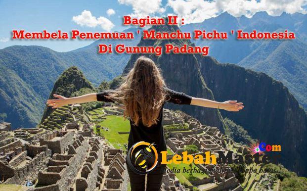 Manchu Pichu Indonesia Gunung Padang Cianjur