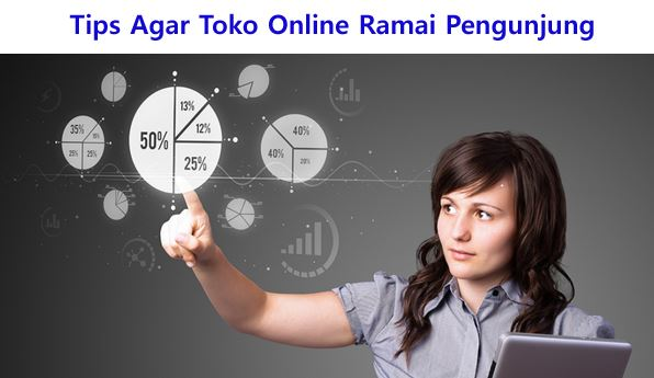 Tips Mendatangkan Pengunjung Toko Online