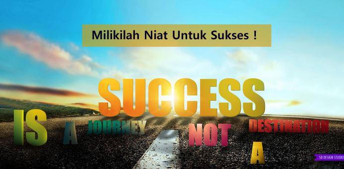 Membangun Niat Sukses