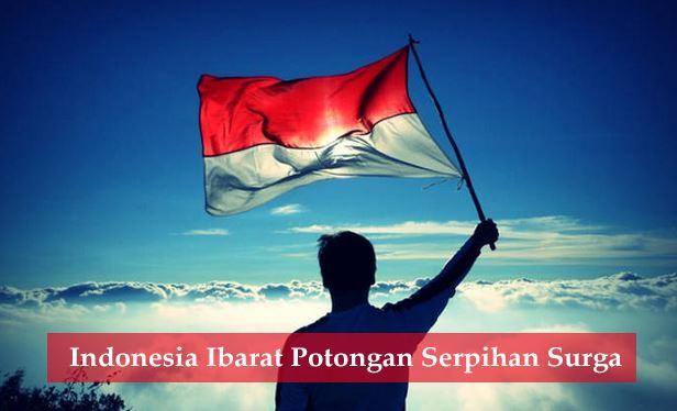 Indonesia Bagaikan serpihan Surga