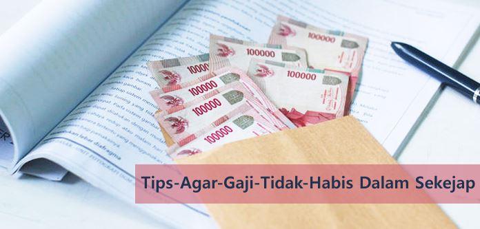 Tips menghemat Gaji agar Tidak Cepat Habis