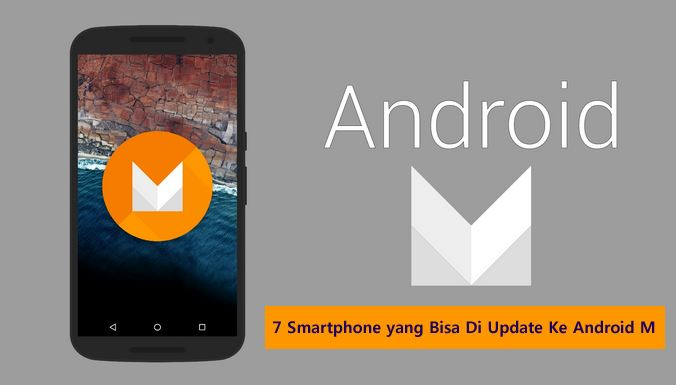 Update Smartphone ke Android M