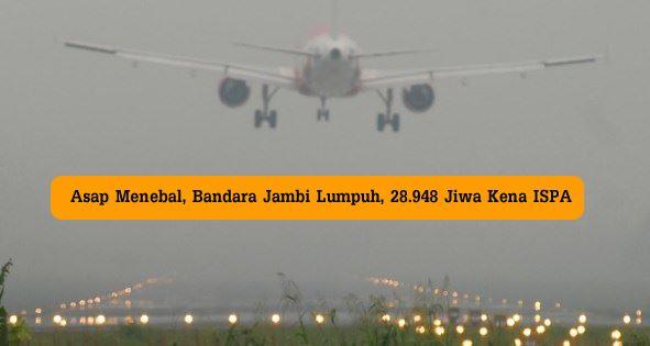 Kondisi Bandara Jambi