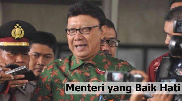 Menteri Yang Baik hati Tjahjo Kumolo
