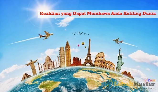 Keahlian untuk Keliling Dunia
