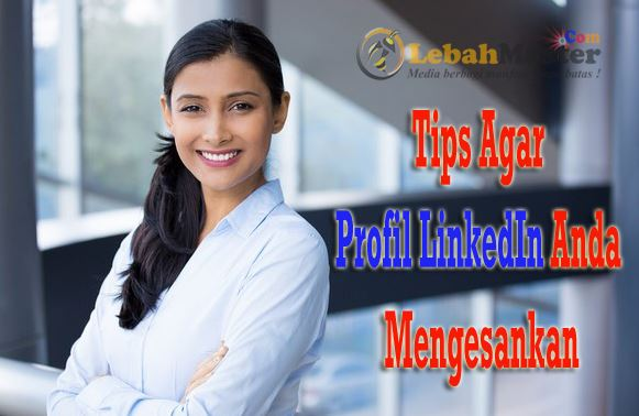 Tips Profil Linkdln