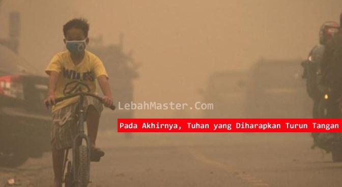 Asap Riau - Asap Jambi