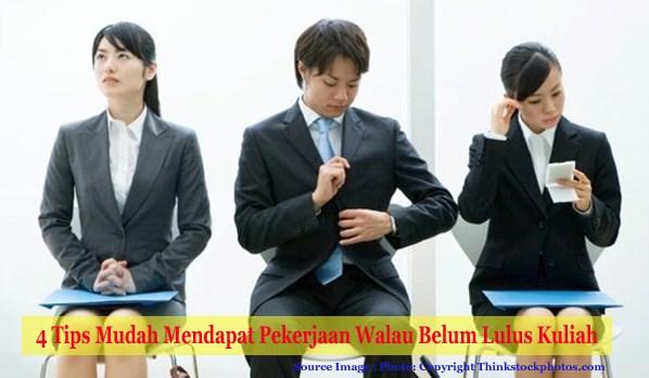 Tips Mudah Mendapatkan Pekerjaan