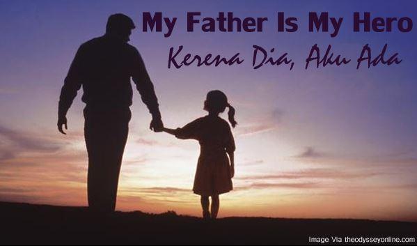Ayah Karena Dia Aku Ada