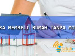 Cara Membeli Rumah Tanpa Modal