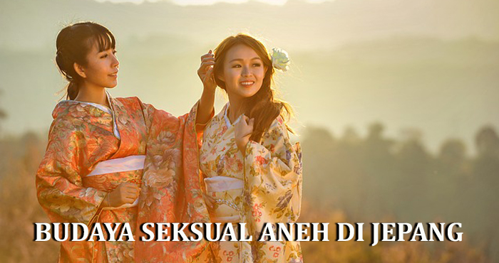Budaya Seksual Aneh di Jepang Ini Akan Membuat Anda Terkejut
