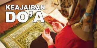 Kisah Keajaiban Di Balik Doa