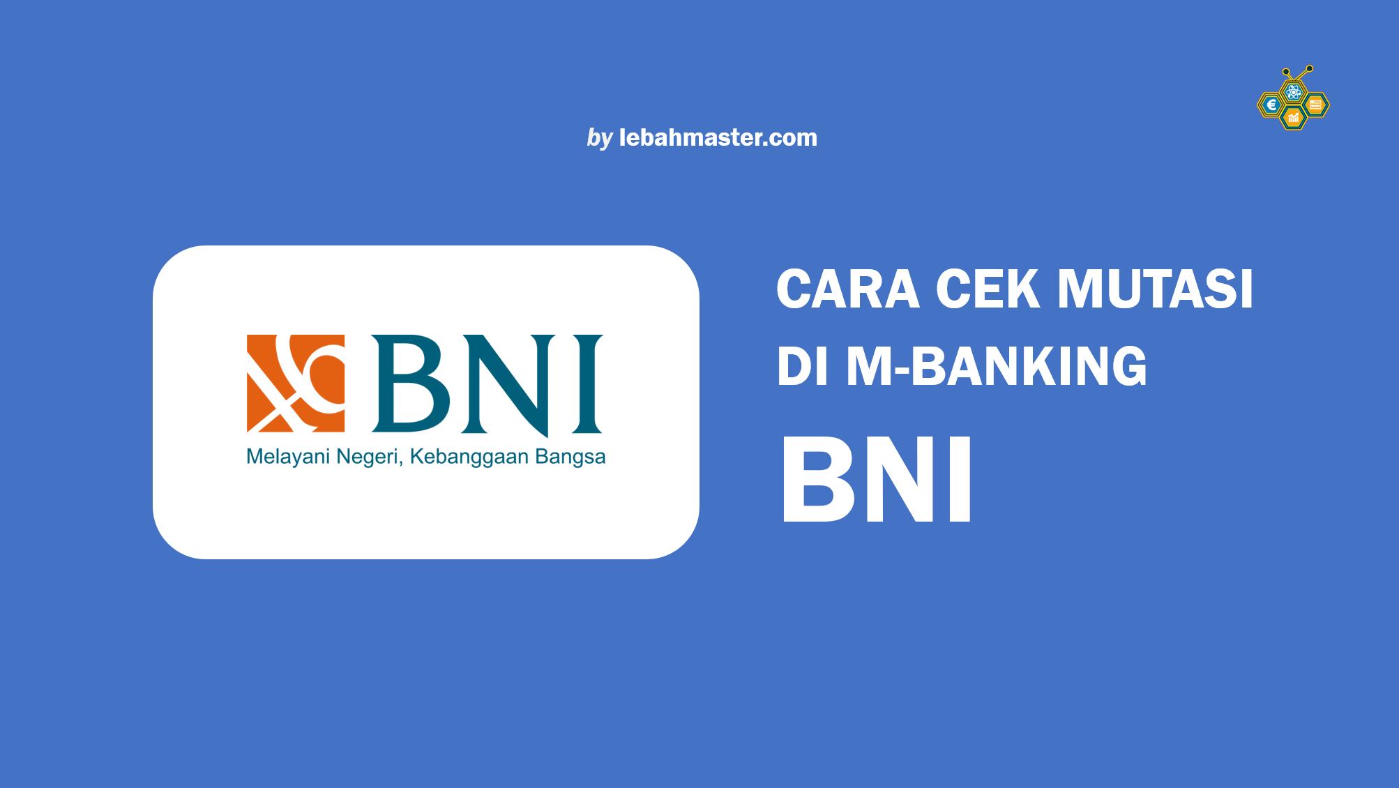 Cara Cek Mutasi Di M-Banking BNI