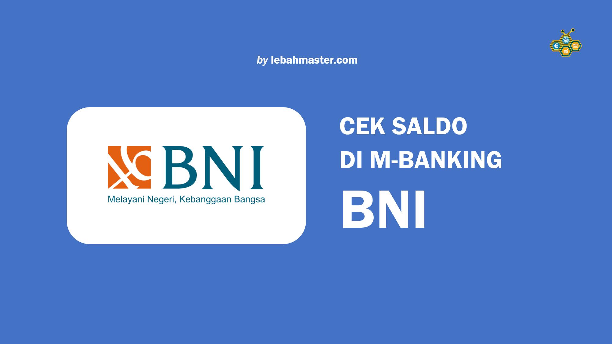 Cara Cek Saldo m-Banking BNI