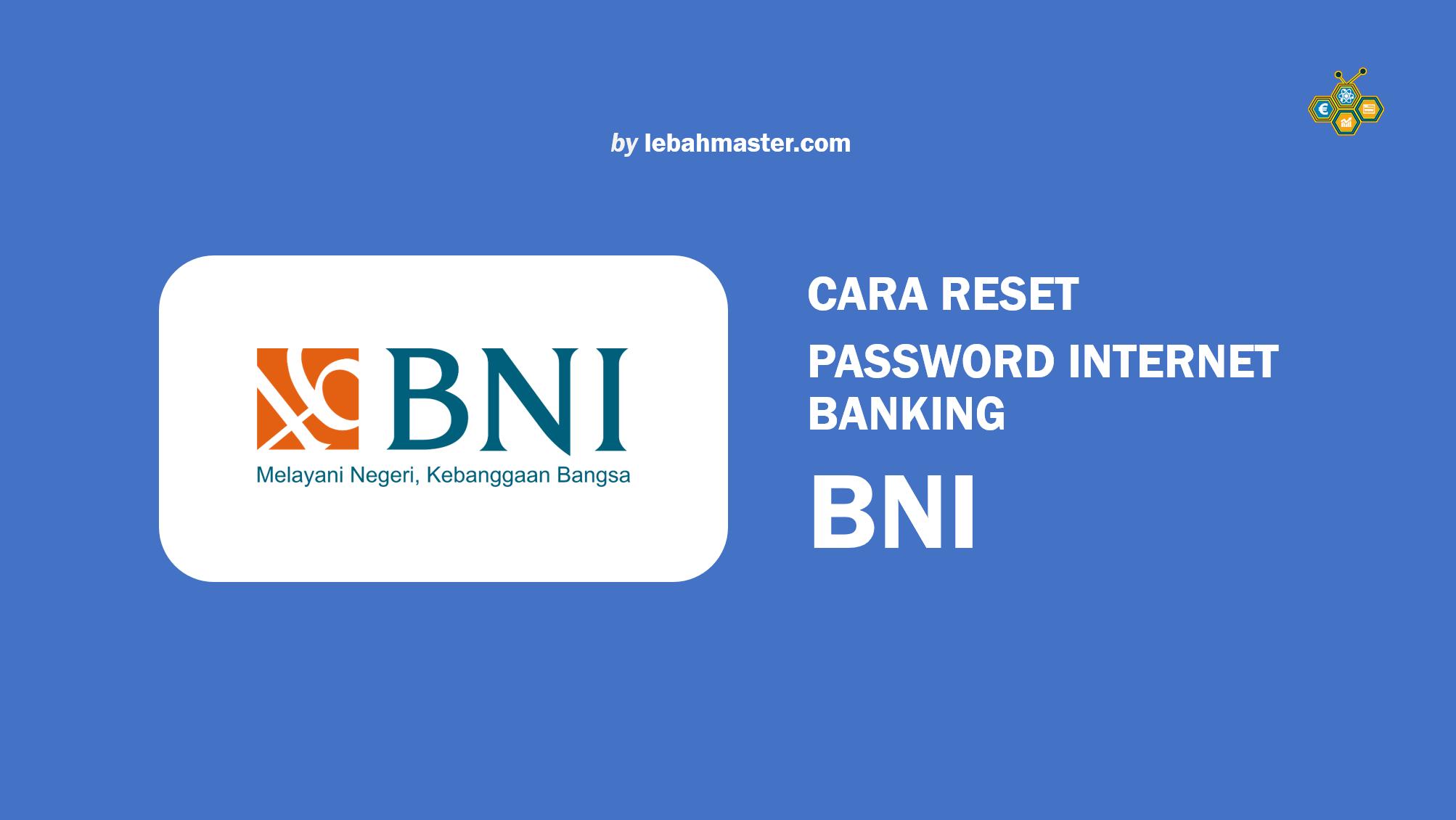 Cara Reset Password Internet Banking BNI