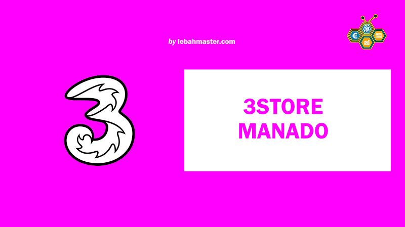 3 Store Manado