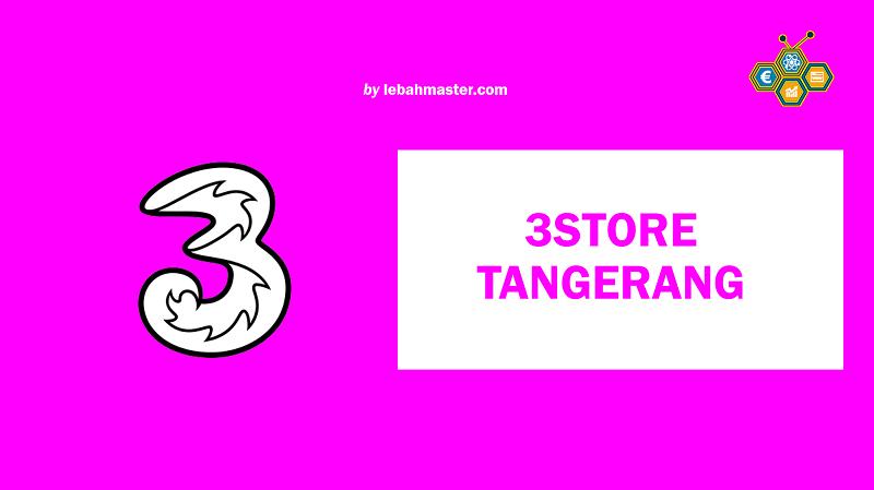 3 Store Tangerang